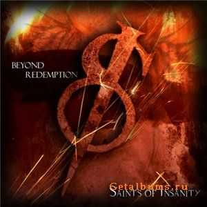 Saints of Insanity - Beyond Redemption (2011)