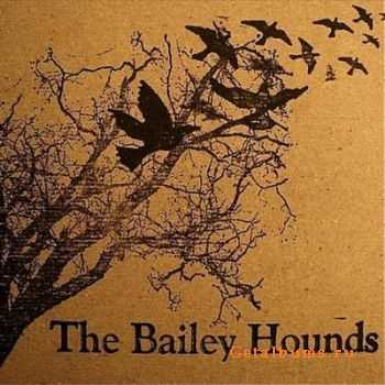 The Bailey Hounds - Along The Gallows  (2011)