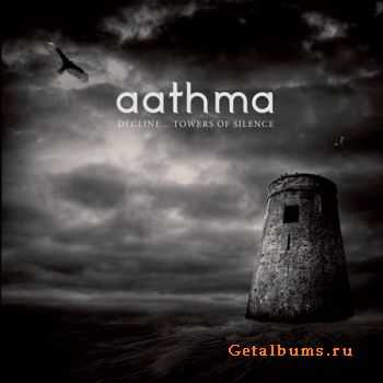 Aathma - Decline... Towers Of Silence (2011)