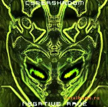 Cybershroom - Negative Rave (2011)