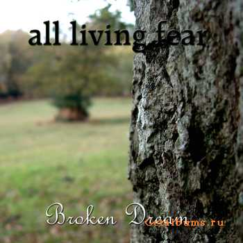 All Living Fear - Broken Dream (EP) (2010)