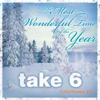 Take 6  - The Most Wonderful Time of the Year (2010)