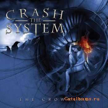 Crash Тhe System  - The Crowning (2009)