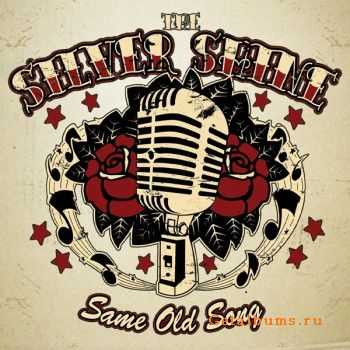 The Silver Shine - Same Old Song (2011)