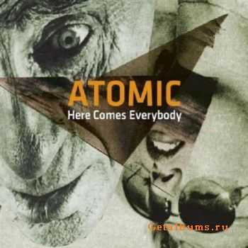 Atomic - Here Comes Everybody (2011)