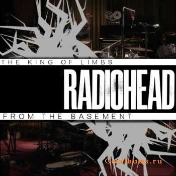 Radiohead - The King of Limbs from the Basement (2011)