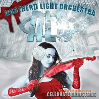 Northern Light Orchestra - Celebrate Christmas (2010)