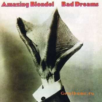 The Amazing Blondel - Bad Dreams (1976)