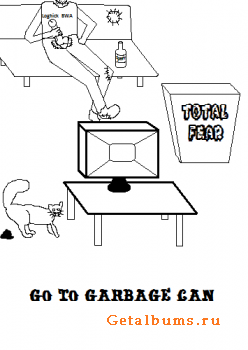 Total Fear - Go To Garbage Can (2011)