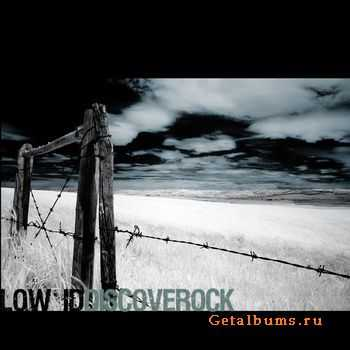 Low ID – Discoverock (2011)