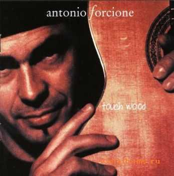 Antonio Forcione - Touch Wood (2003)