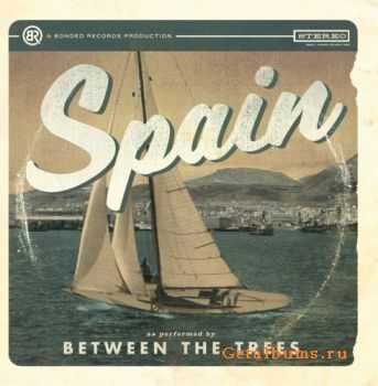 Between The Trees - Spain (2009)