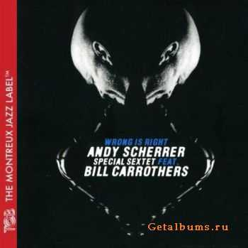 Andy Scherrer - Wrong is Right (2007)