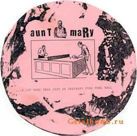 Aunt Mary – ...A Lot More Than Just An Ordinary Ping Pong Ball (1992)