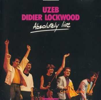 Uzeb & Didier Lockwood - Absolutely Live (1986)