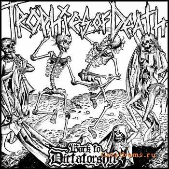 Trophies Of Death - Back To Dictatorshit (Demo) (2011)