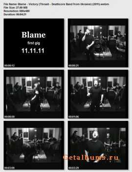 Blame - Victory (Thrash - Deathcore Band from Ukraine) (2011)