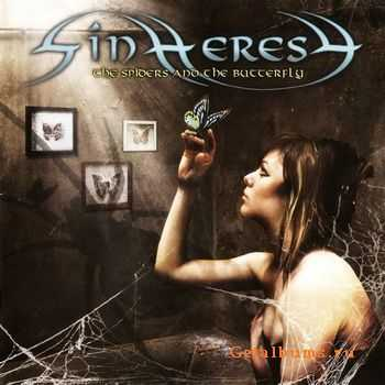 Sinheresy - The Spiders And The Butterfly [EP] (2011)