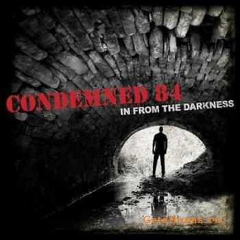 Condemned 84 - In From The Darkness (2011)