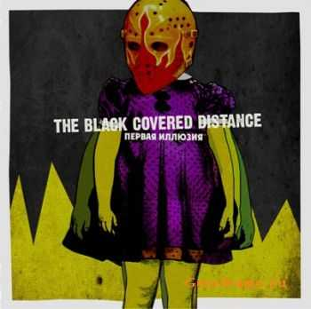 The Black Covered Distance - ������ ������� (2011)