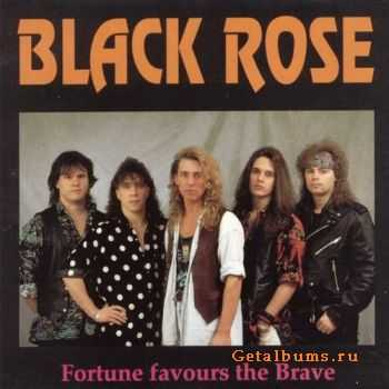 Black Rose - Fortune Favours Тhe Brave (1993)