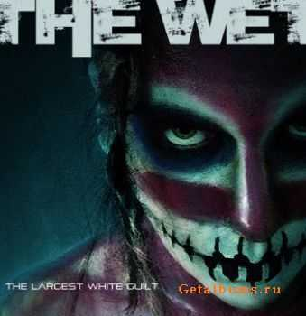 The Wet - The Largest White Guilt [EP] (2011)