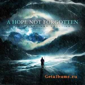 A Hope Not Forgotten - Two Years and Counting (EP) (2011)