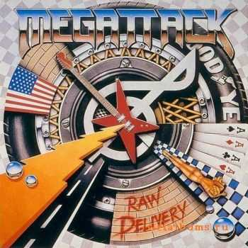 Megattack - Raw Delivery (1986)