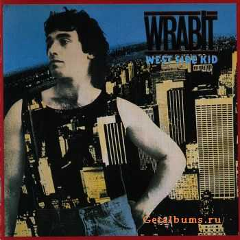Wrabit - West Side Kid (1983)