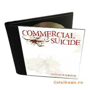 COMMERCIAL SUICIDE - twisters & sobriety [EP] (2011)
