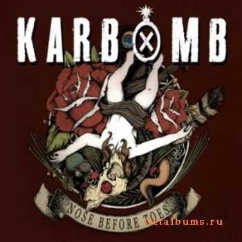 Karbomb - Nose Before Toes (2011)