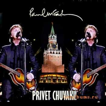 Paul McCartney - PRIVET CHUVAKI! (Live In Moscow 14.12.2011) (2011)