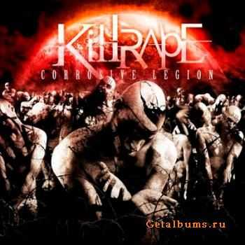 Killrape - Corrosive Legion (2011)