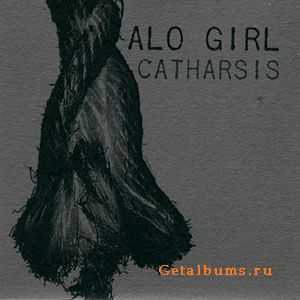 Alo Girl - Catharsis (2010)