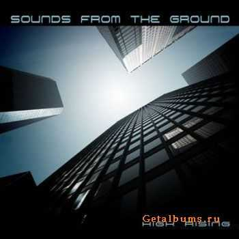 Sounds From The Ground - High Rising (2011)