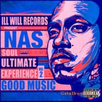 Nas - Soul Ultimate Experience Vol. 2 Good Music (2011)