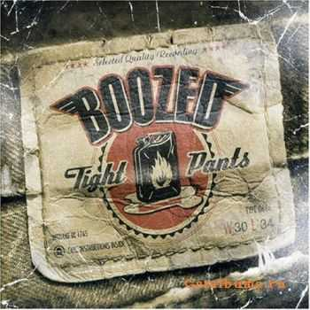 Boozed - Tight Pants (2005)