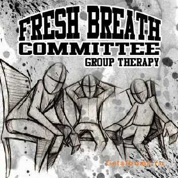 Fresh Breath Committee - Group Therapy (2011)