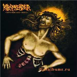 Ribspreader - Opus Ribcage MMVI (2009)