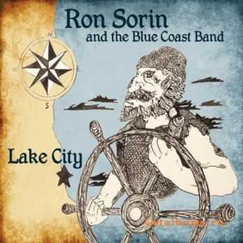 Ron Sorin and the Blue Coast Band - Lake City (2011)