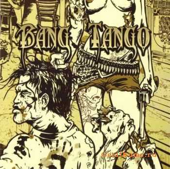 Bang Tango - Pistol Whipped in the Bible Belt (2011)