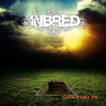 Inbred - The Tomb (2011)