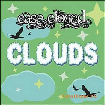Case Closed - Clouds (2011)