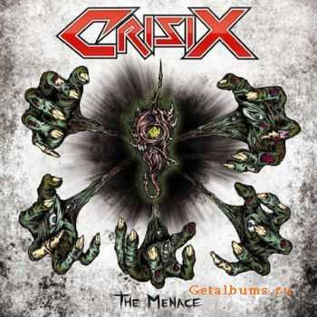 Crisix  - The Menace (2011) + Limited Edition