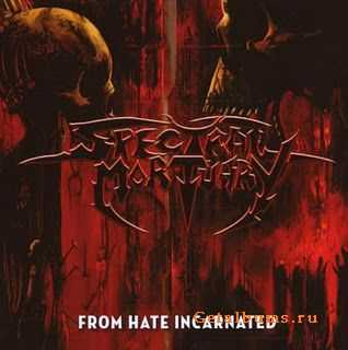 Spectral Mortuary - From Hate Incarnated  (2007)