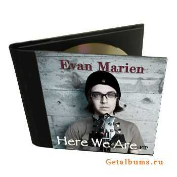 Evan Marien - Here We Are [EP] (2011)