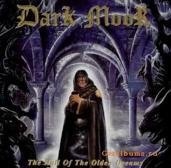 Dark Moor - The Hall of the Olden Dreams  (2000)