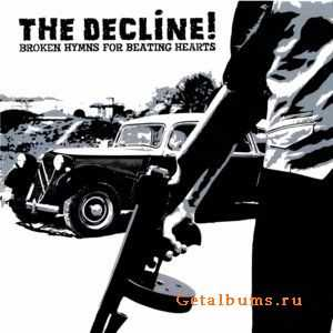 The Decline! - Broken Hymns For Beating Hearts (2011)