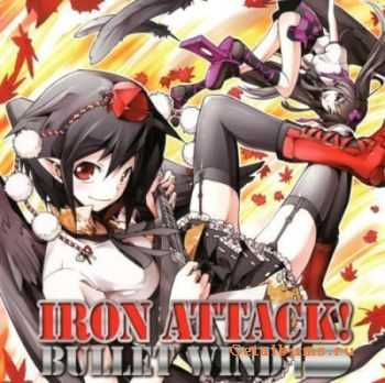 Iron Attack! - Bullet Wind (2011)