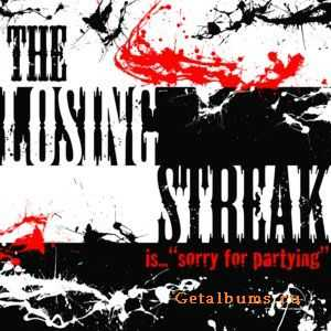 "The Losing Streak - is... ""Sorry For Partying"" (2011)"